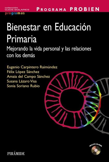 PROGRAMA PROBIEN. BIENESTAR EN EDUCACIÓN PRIMARIA. MEJORANDO LA VIDA PERSONAL Y LAS RELACIONES