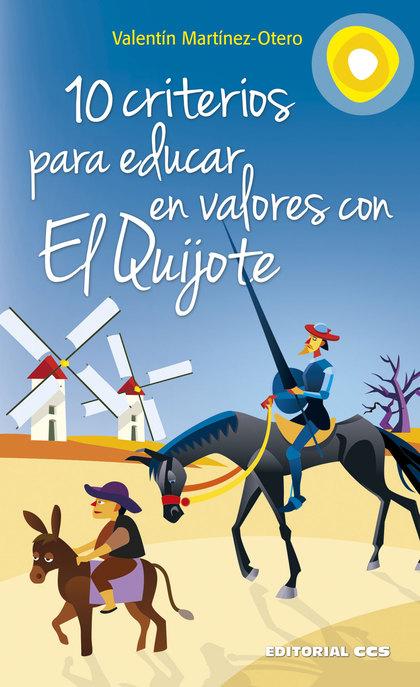 10 CRITERIOS PARA EDUCAR EN VALORES CON EL QUIJOTE