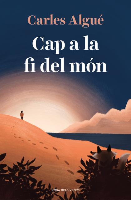 CAP A LA FI DEL MÓN.