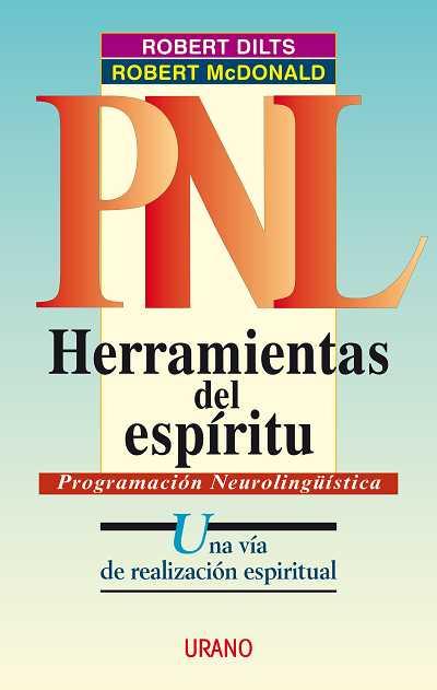 HERRAMIENTAS DEL ESPÍRITU: UNA VÍA DE REALIZACIÓN ESPIRITUAL