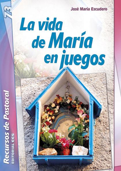 LA VIDA DE MARÍA EN JUEGOS
