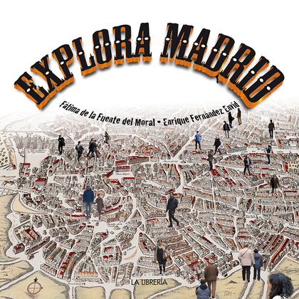 EXPLORA MADRID