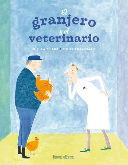 EL GRANJERO Y EL VETERINARIO.
