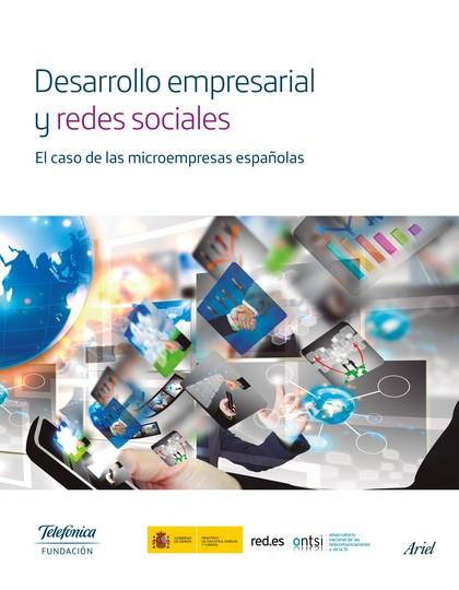 Desarrollo empresarial y redes sociales. El caso de las microempresas españolas