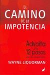 CAMINO DE LA IMPOTENCIA,EL