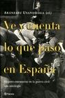 VE Y CUENTA LO QUE PASÓ EN ESPAÑA