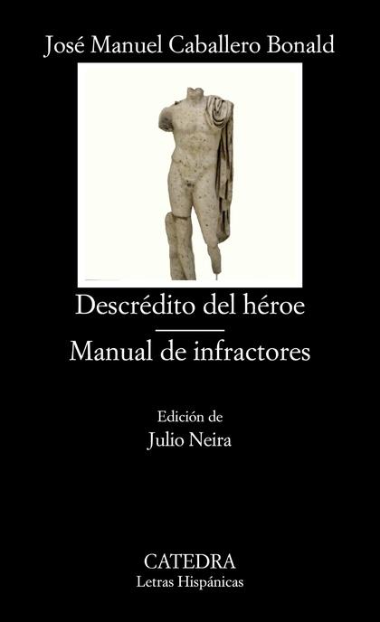 DESCRÉDITO DEL HÉROE  MANUAL DE INFRACTORES