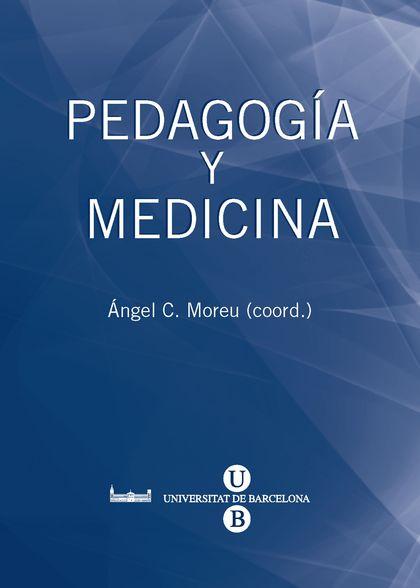 PEDAGOGIA Y MEDICINA.