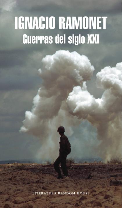GUERRAS DEL SIGLO XXI. EL IMPERIO CONTRA IRAK