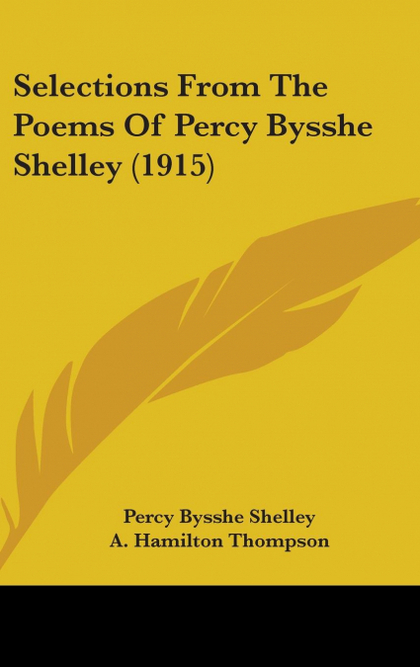 SELECTIONS FROM THE POEMS OF PERCY BYSSHE SHELLEY (1915)