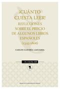 ¡CUANTO CUESTA LEER!. REFLEXIONES SOBRE PRECIO DE ALGUNOS LIBROS ESPAÑOLES.