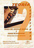 TEORIA DEL LENGUAJE MUSICAL Y FICHAS DE EJERCICIOS. SEGUNDO CURSO DE GRADO PROFESIONAL