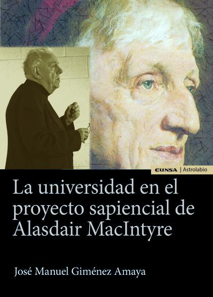 UNIVERSIDAD EN EL PROYECTO SAPIENCIAL DE ALASDAIR MACINTYRE