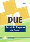 DUE, SERVICIO RIOJANO DE SALUD. TEST