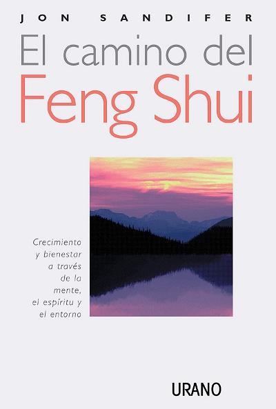 EL CAMINO DEL FENG-SHUI