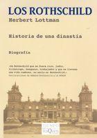 LOS ROTHSCHILD : HISTORIA DE UNA DINASTÍA