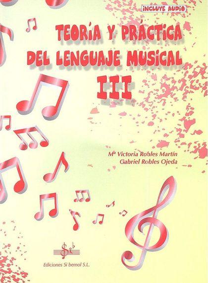 TEORIA Y PRACTICA DEL LENGUAJE MUSICAL III.