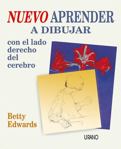 NUEVO APRENDER A DIBUJAR CON EL LADO DERECHO DEL CEREBRO