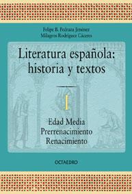 LITERATURA ESPAÑOLA. HISTORIA Y TEXTOS
