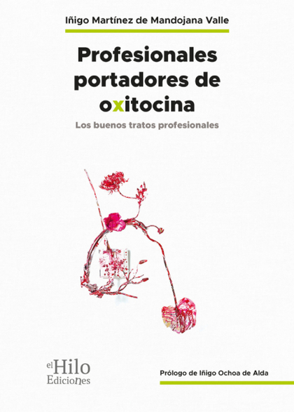 PROFESIONALES PORTADORES DE OXITOCINA.