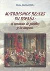 MATRIMONIOS REALES: EL CONTACTO DE PUEBLOS Y DE LENGUAS