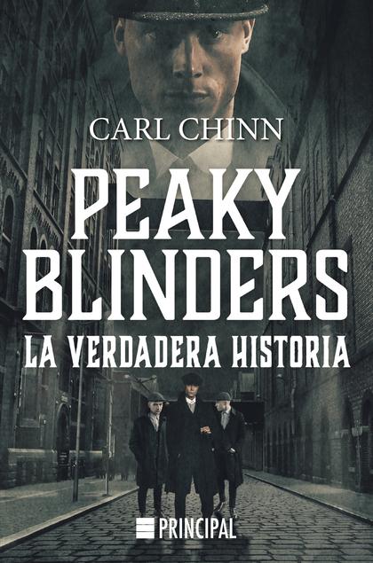 PEAKY BLINDERS                                                                  LA VERDADERA HI