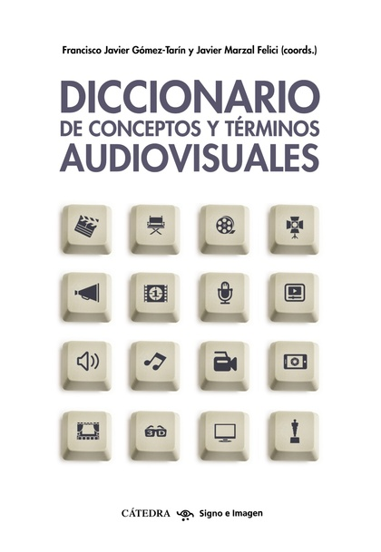 DICCIONARIO DE CONCEPTOS Y TÉRMINOS AUDIOVISUALES.