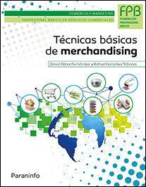 TÉCNICAS BÁSICAS DE MERCHANDISING.