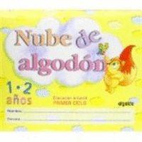 NUBE DE ALGODÓN, 1-2 EDUCACIÓN INFANTIL, 0-2 AÑOS. LIBRO DEL PROFESOR
