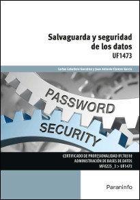 SALVAGUARDA Y SEGURIDAD DE LOS DATOS.