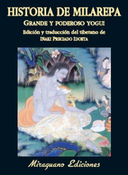HISTORIA DE MILAREPA, GRANDE Y PODEROSO YOGUI