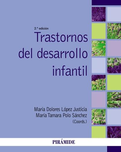 TRASTORNOS DEL DESARROLLO INFANTIL.