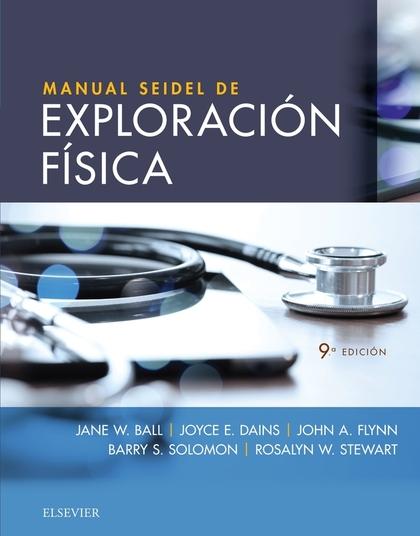 MANUAL SEIDEL DE EXPLORACIÓN FÍSICA.9ª ED.