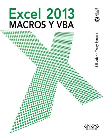 EXCEL 2013 : MACROS Y VBA