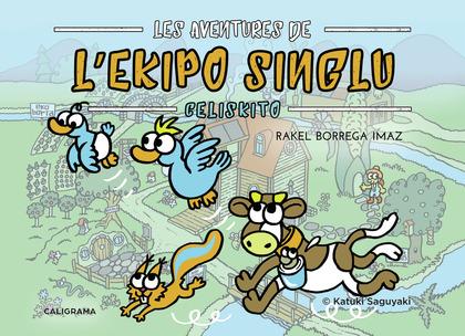 Les Aventures de L'Ekipo SinGlu - Celiskito