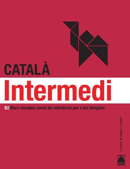 CATALÀ PER ADULTS. INTERMEDI