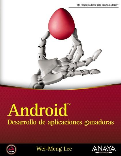 ANDROID : DESARROLLO DE APLICACIONES GANADORAS