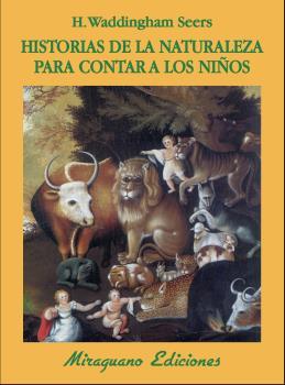 HISTORIAS DE LA NATURALEZA PARA CONTAR A LOS NIÑOS