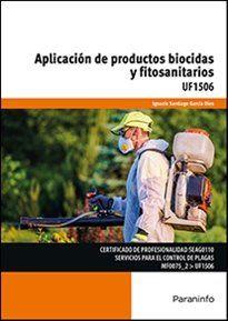 APLICACIÓN DE PRODUCTOS BIOCIDAS Y FITOSANITARIOS.