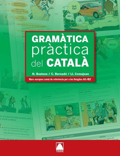 GRAMÀTICA PRÀCTICA DEL CATALÁ I SOLUCIONARI
