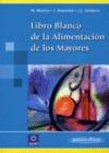 LIBRO BLANCO DE LA ALIMENTACIÓN DE LOS MAYORES