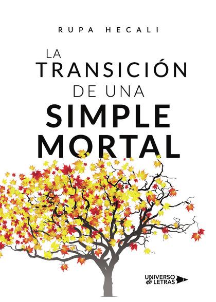 LA TRANSICIÓN DE UNA SIMPLE MORTAL.