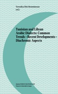 TUNISIAN AND LIBYAN ARABIC DIALECTS: COMMON TRENDS - RECENT DEVELOPMENTS - DIACH