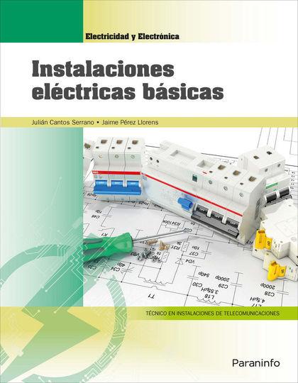 INSTALACIONES ELÉCTRICAS BÁSICAS (EDICIÓN 2018)