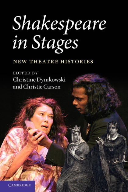 SHAKESPEARE IN STAGES