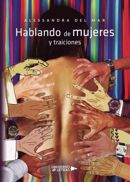 HABLANDO DE MUJERES Y TRAICIONES