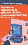 IMPLANTACIÓN Y MANTENIMIENTO DE APLICACIONES OFIMÁTICAS Y CORPORATIVAS (EN OPEN OFFICE): GFGM,
