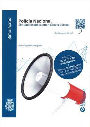 SIMULACROS DE EXAMEN POLICÍA NACIONAL ESCALA BÁSICA.