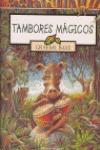 TAMBORES MÁGICOS