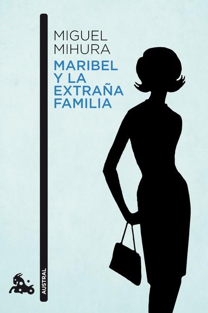 MARIBEL Y LA EXTRAÑA FAMILIA.